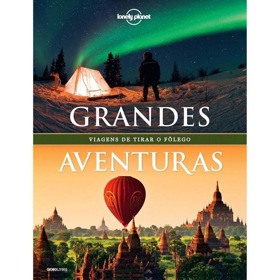 livro-lonely-planet-grandes-aventuras-viagens-de-tirar-o-folego-5854948